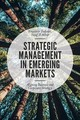 Strategic Management In Emerging Markets - Todorov, Krassimir; Akbar, Yusaf H. - ISBN: 9781787541665