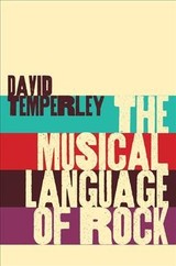 Musical Language Of Rock - Temperley, David - ISBN: 9780190653774