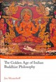 Golden Age Of Indian Buddhist Philosophy - Westerhoff, Jan (professor Of Buddhist Philosophy, University Of Oxford) - ISBN: 9780198732662