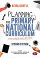 Planning The Primary National Curriculum - Sewell, Keira (EDT) - ISBN: 9781526420671