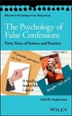 Psychology Of False Confessions - Gudjonsson, Gisli H., Cbe - ISBN: 9781119315667