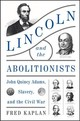 Lincoln And The Abolitionists - Kaplan, Fred - ISBN: 9780062440020