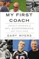 My First Coach - Myers, Gary - ISBN: 9781455598489