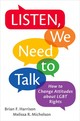 Listen, We Need To Talk - Michelson, Melissa R.; Harrison, Brian Fraser - ISBN: 9780190654764