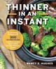 Thinner In An Instant - Hughes, Nancy S. - ISBN: 9781558329560