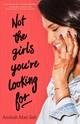 Not The Girls You're Looking For - Safi, Aminah Mae - ISBN: 9781250151810
