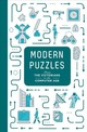 Modern Puzzles: From The Victorians To The Computer Age - Dedopulos, Tim - ISBN: 9781787390935
