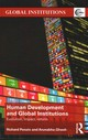 Human Development And Global Institutions - Ponzio, Richard (department Of State, Usa); Ghosh, Arunabha (ceo Of The Cou... - ISBN: 9780415483605