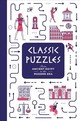 Classic Puzzles: From Ancient Egypt To The Modern Era - Dedopulos, Tim - ISBN: 9781787390973