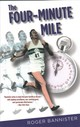 Four-minute Mile - Bannister, Roger - ISBN: 9781493038756