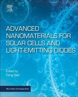 Advanced Nanomaterials For Solar Cells And Light Emitting Diodes - ISBN: 9780128136478