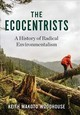 Ecocentrists - Woodhouse, Keith Makoto - ISBN: 9780231165884