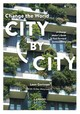 Change The World City By City - Meynaerts, Erika; Gorissen, Leen - ISBN: 9789401453578