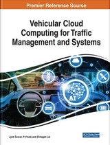 Vehicular Cloud Computing For Traffic Management And Systems - Grover, Jyoti (EDT)/ Vinod, P. (EDT)/ Lal, Chhagan (EDT) - ISBN: 9781522539810