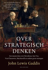 Over strategisch denken - John Lewis Gaddis - ISBN: 9789048843954