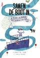 Samen de boot in - Lisette Vos - ISBN: 9789064106552