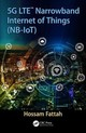 5g Lte Narrowband Internet Of Things (nb-iot) - Fattah, Hossam - ISBN: 9781138317604