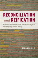 Reconciliation And Reification - Hedrick, Todd - ISBN: 9780190634025