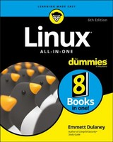 Linux All-in-one For Dummies - Dulaney, Emmett - ISBN: 9781119490463