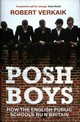 Posh Boys - Verkaik, Robert - ISBN: 9781786073839
