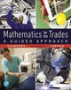 Mathematics For The Trades - Saunders, Hal; Carman, Robert - ISBN: 9780134756967