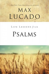 Life Lessons From Psalms - Lucado, Max - ISBN: 9780310086680