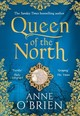 Queen Of The North - O'Brien, Anne - ISBN: 9780008225438