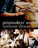 Printmakers' Secrets - Dyson, Anthony - ISBN: 9781912217786