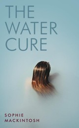 Water Cure - Mackintosh, Sophie - ISBN: 9780241337349
