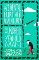 Accidental Further Adventures Of The Hundred-year-old Man - Jonasson, Jonas - ISBN: 9780008275570