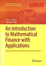 Introduction To Mathematical Finance With Applications - Petters, Arlie O.; Dong, Xiaoying - ISBN: 9781493981373