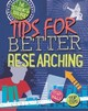Tips For Better Researching - Spilsbury, Louise - ISBN: 9780750291026