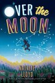 Over The Moon - Lloyd, Natalie - ISBN: 9781338118490
