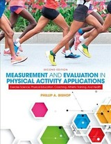 Measurement And Evaluation In Physical Activity Applications - Bishop, Phillip A. (university Of Alabama, Usa) - ISBN: 9780815392255