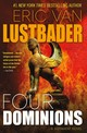 Four Dominions - Lustbader, Eric Van - ISBN: 9780765388605