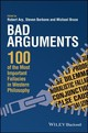 Bad Arguments - Arp, Robert (EDT)/ Barbone, Steven (EDT)/ Bruce, Michael (EDT) - ISBN: 9781119167907