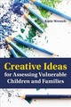 Creative Ideas For Assessing Vulnerable Children And Families - Wrench, Katie - ISBN: 9781849057035