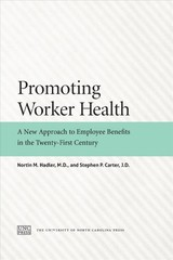 Promoting Worker Health - Hadler, Nortin M.; Carter, Stephen P. - ISBN: 9781469650968