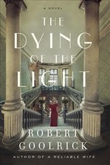 Dying Of The Light - Goolrick, Robert - ISBN: 9780062678225