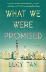 What We Were Promised - Tan, Lucy - ISBN: 9780316437189