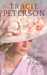 In Dreams Forgotten - Peterson, Tracie - ISBN: 9780764231216