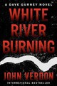 White River Burning - Verdon, John - ISBN: 9781640090637