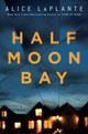 Half Moon Bay - Laplante, Alice - ISBN: 9781501190889