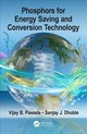 Phosphors For Energy Saving And Conversion Technology - Pawade, Vijay B. (laxminarayan Institute Of Technology, Rashtrasant Tukadoj... - ISBN: 9781138598171