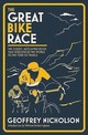 Great Bike Race - Nicholson, Geoffrey - ISBN: 9781612007007