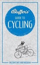 Bluffer's Guide To Cycling - Ainsley, Rob - ISBN: 9781785212284