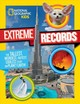 National Geographic Kids Kids Extreme Records - Harris, Michelle; Beer, Julie - ISBN: 9781426330216