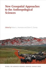 New Geospatial Approaches To The Anthropological Sciences - Anemone, Robert L. (EDT)/ Conroy, Glenn C. (EDT) - ISBN: 9780826359674