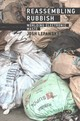 Reassembling Rubbish - Lepawsky, Josh (associate Professor, Memorial University Of Newfoundland) - ISBN: 9780262535335