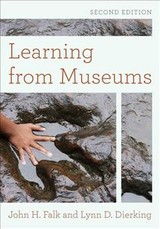 Learning From Museums - Falk, John H.; Dierking, Lynn D. - ISBN: 9781442275980